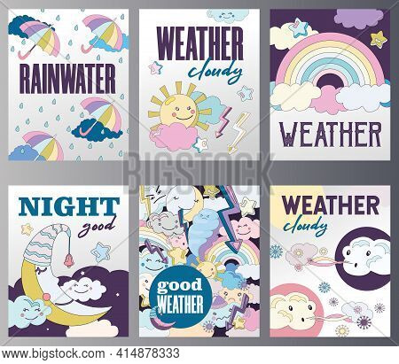 Set Of Weather Posters Cartoon Vector Illustration. Different Weather Themes Cards. Cloudy, Sunny, R