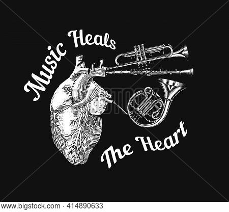 Music Heals The Heart In Vintage Style. Jazz Musical Trombone Trumpet Flute French Horn Saxophone. H