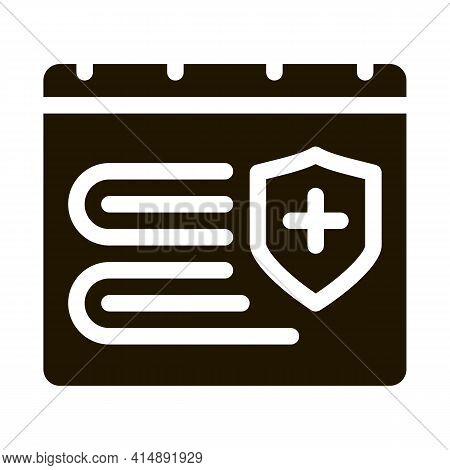 Insurance Validity Calendar Glyph Icon Vector. Insurance Validity Calendar Sign. Isolated Symbol Ill