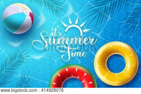 Summer Time Vector Banner Design. It's Summer Time Text In Swimming Pool Background With Floating El