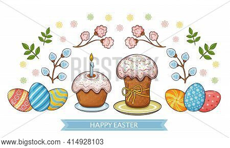 Easter Holiday Cakes And Colored Eggs. Tradition Of Decorating Painted Chicken Eggshell. Traditional