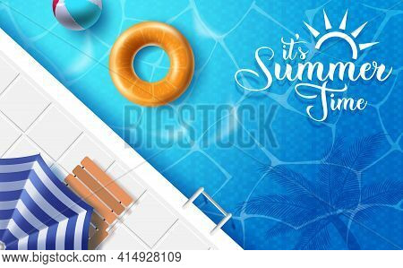 It's Summer Time Vector Banner Design. It's Summer Time Text In Swimming Pool Background With Umbrel