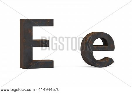 Rusty Letter E - Three Dimensional Uppercase And Lowercase E On White Background - 3d Render