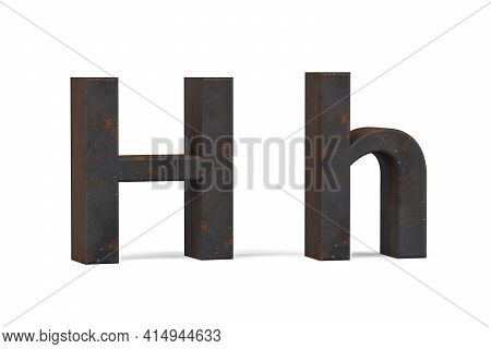 Rusty Letter H - Three Dimensional Uppercase And Lowercase H On White Background - 3d Render