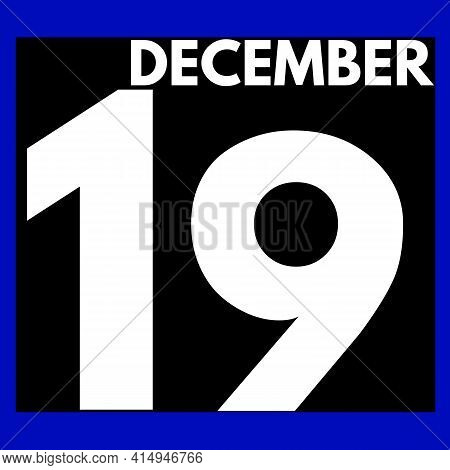 December 19 . Modern Daily Calendar Icon .date ,day, Month .calendar For The Month Of December