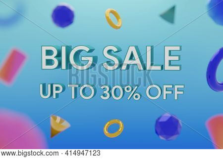 Big Sale Up To 30% Off With 3d Design On Abstract Geometric . 3d Illustration Rendering . Business B