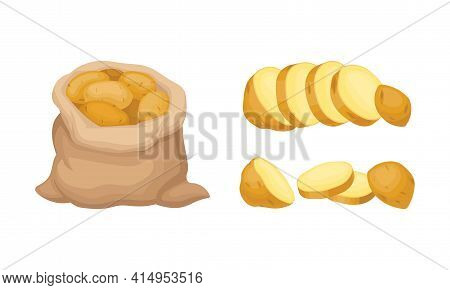 Whole Potato In Sack And Sliced As Root Vegetable Or Starchy Tuber Of Plant Vector Set
