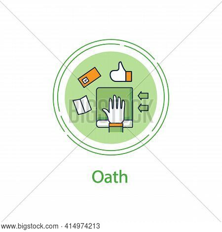 Oath Concept Line Icon. Inauguration. New Leader Or President Hand On Bible Or Constitution.making P