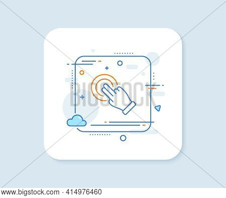 Touchscreen Gesture Line Icon. Abstract Square Vector Button. Click Hand Sign. Push Action Symbol. T