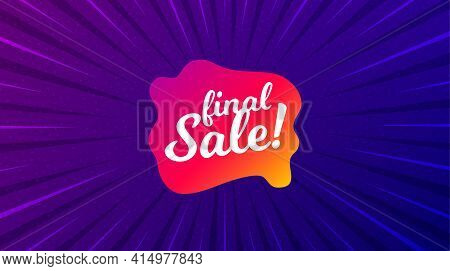 Final Sale Banner. Purple Background With Offer Message. Discount Sticker Shape. Coupon Bubble Icon.