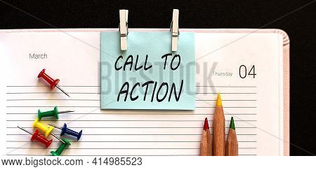 Text Call To Action On Stickers On Diary With Office Tools