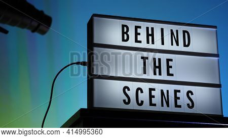 Behind The Scenes Letterboard Text On Lightbox Or Cinema Light Box. Multi Color Led On Background. S