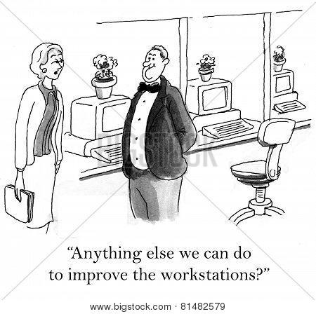 Improved Work Environment