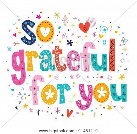 so grateful for you typography lettering loving decorative text card design