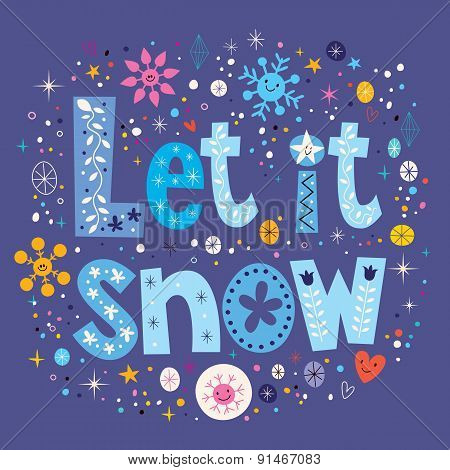 Let it snow typography lettering decorative text design