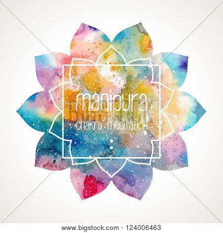 Chakra Manipura flower icon, ayurvedic symbol and frame for text. Watercolor bright texture. Frame and text edited in vector