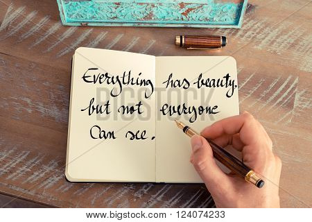 Everything Has Beauty, But Not Everyone Can See