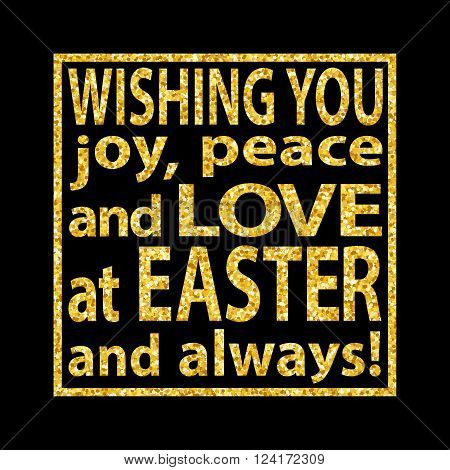 Golden Glitter Easter Quote Background Joy Easter
