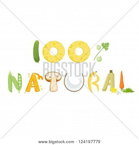100 percent natural food vegetables lettering. Healthy food vector letter. 100 percent natural with vegetables isolated on white background. Text vector illustration. 100 percent food natural vegetables word.