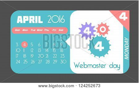 Calendar for each day on April 4. Holiday - Webmaster day . Icon in the flat style