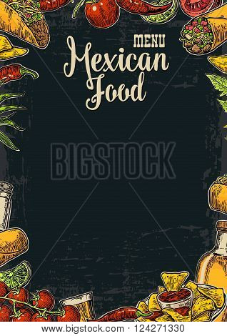 Mexican traditional food restaurant menu template with traditional spicy dish. burrito tacos chili tomato nachos tequila lime. Vector vintage engraved illustration Isolated on dark background.