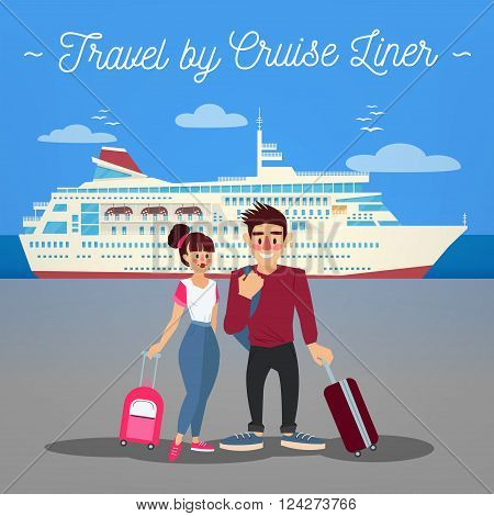 Cruise Liner Travel. Cruise Liner. Passenger Ship. Travel Banner. Tourism Industry. Active People. Girl with Baggage. Man with Baggage. Happy Couple. Vector illustration. Flat Style