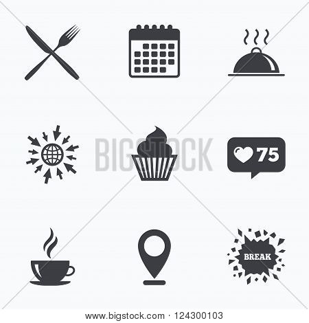 Calendar, like counter and go to web icons. Food and drink icons. Muffin cupcake symbol. Fork and knife sign. Hot coffee cup. Food platter serving. Location pointer.