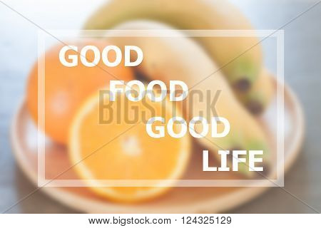 Good food good life inspirational quote, stock photo