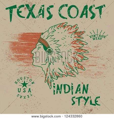 Vintage label with indian chief .Grunge effect.Typography design for t-shirts