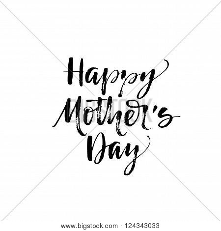 Happy Mother's day card. Hand drawn lettering. Modern calligraphy. Ink illustration. Happy Mother's Day typographical background. Vector illustration. Mother's day lettering for your design.