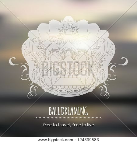 Travel template with Balinese ethnic Barong mask and realistic unfocused background. Great for travel company advertising.
