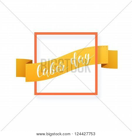 1st may. labor day. Holiday decorative frame realistic shadow. Congratulations on the Ribbon in the frame. Calligraphy and handmade. Emblem 1st may. Labor day.
