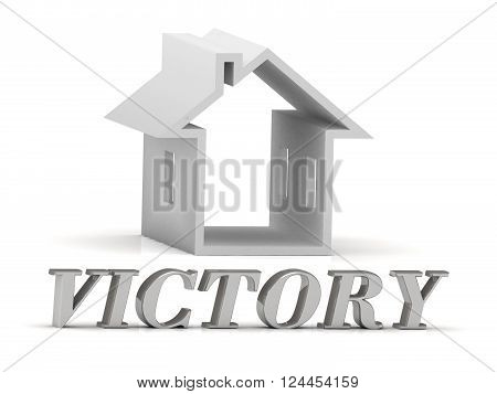 VICTORY- inscription of silver letters and white house on white background