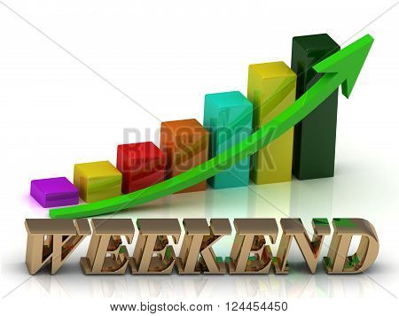 WEEKEND bright of gold letters and Graphic growth and green arrows on white background