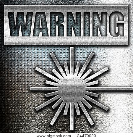 Grunge metal Laser warning sign with some soft spots and highlights