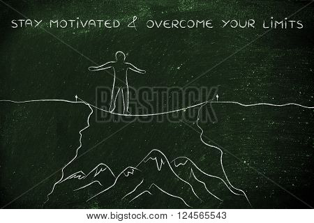 Man Tight Rope Walking Over A Cliff, Stay Motivated & Overcome Limits