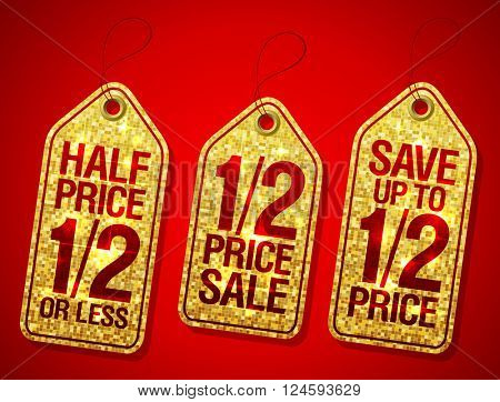 Half price sale, 1/2 price save coupon, advertising sale golden labels set