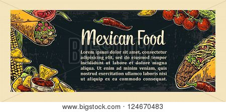 Mexican traditional food restaurant menu template with traditional spicy dish. burrito tacos tomato nachos. Vector vintage engraved illustration on dark background. For poster web carte