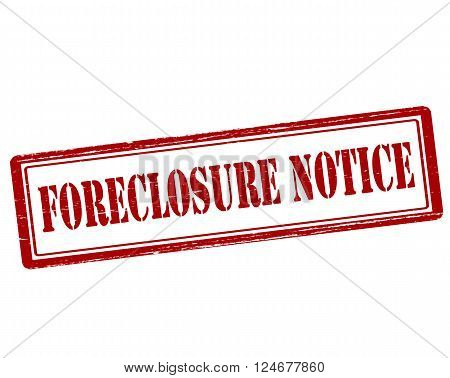 Rubber stamp with text forclosure notice inside vector illustration`