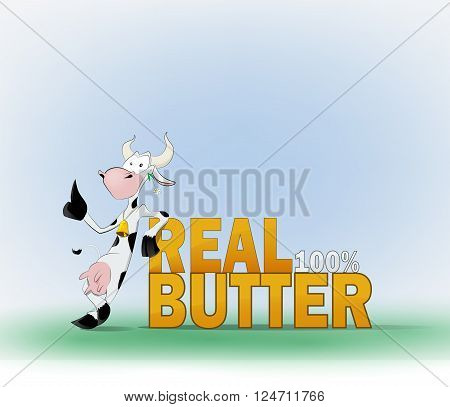 Cow and the words real butter. Image is divided into layers and easy to edit.