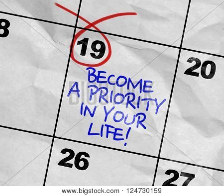 Concept image of a Calendar with the text: Become a Priority In Your Life