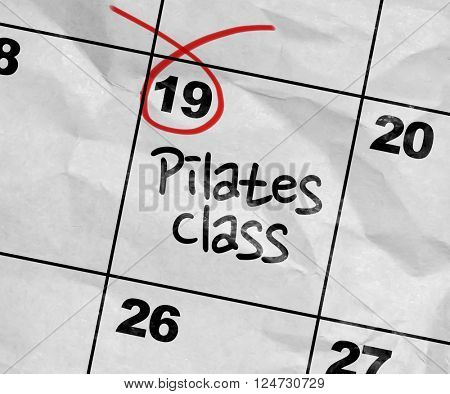 Concept image of a Calendar with the text: Pilates Class