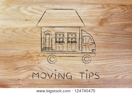 moving tips;house traveling on moving company truck funny metaphor