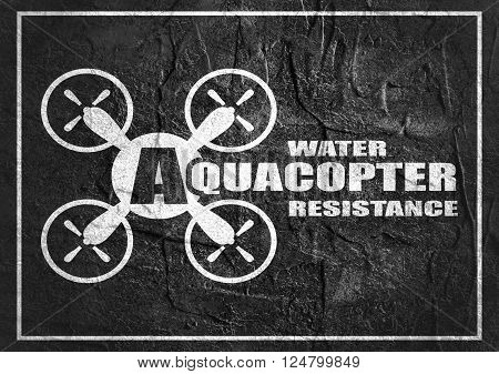 Drone quadrocopter icon. Flat symbol. Concrete textured. Aquacopter water resistance text. Monochrome image