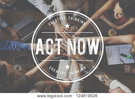 Act Now Rapid Action Motivate Concept