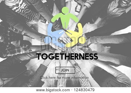 Togetherness Friendship Support Team Unity Concept
