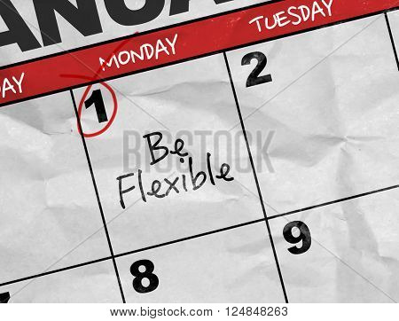 Concept image of a Calendar with the text: Be Flexible