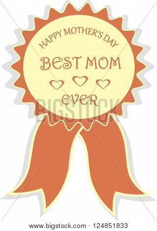 Red award signifies Happy Mother's day, Best mom ever, winners, vector