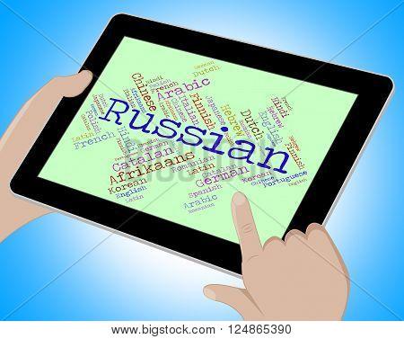 Russian Language Indicates Lingo Translate And International