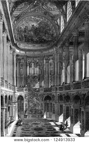 Seventeenth century, Chapels of Versailles, vintage engraved illustration. Magasin Pittoresque 1847.